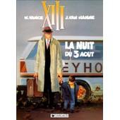 Xiii ( Album Double ), Treize Contre Un - La Nuit Du 3 Aout de vance, w.