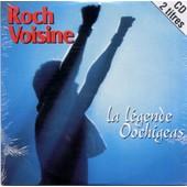 La Legende Oochigeas - Roch Voisine
