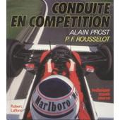 Conduite En Comp�tition de Alain Prost
