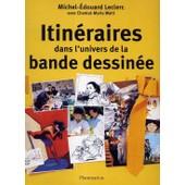 Itineraires Dans L'univers De La Bande Dessinee - Vente Directe de Leclerc Michel-Edoua