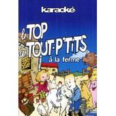 Le Top Des Tout P'tits � La Ferme - Karaok�