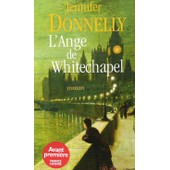L'ange De Whitechapel de jennifer donnelly