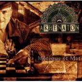 Meteque Et Mat (15 Titres) - Akhenaton