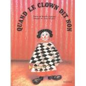 Quand Le Clown Dit Non de Mischa Damjan
