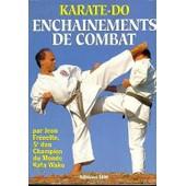 Karate-Do Enchainements De Combat de jean fr�nette
