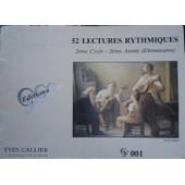 52 Lectures Rythmiques 2e Ann�e, 2e Cycle
