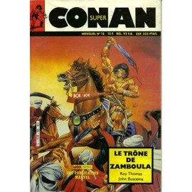Super Conan N� 12 : Le Tr�ne De Zamboula