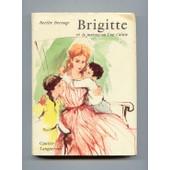 Brigitte Et La Maison Ou L On S Aime de berthe bernage