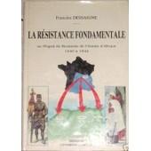 La Resistance Fondamentale de Francine Dessaigne