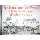 Architectures De France � Travers Les Croquis D'albert Laprade de J Laprade