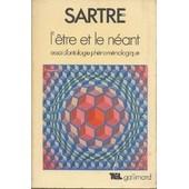 L'�tre Et Le N�ant.Essai D'ontologie Ph�nom�nologique de Sartre
