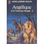 Ang�lique Et Le Nouveau Monde - 1 de Anne
