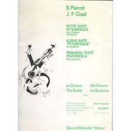 Petite suite pittoresque pour guitare (Bernard Pierrot et Jean-François Gaël)- gerard billaudot éditeur 1982