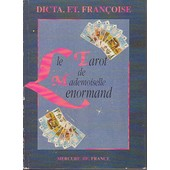 Le Tarot De Mademoiselle Lenormand de Fran�oise