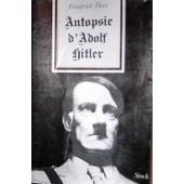 Autopsie D'adolf Hitler de friedrich heer