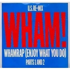 Whamrap (enjoy what you do) parts 1 and 2