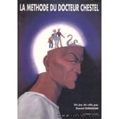La Methode Du Docteur Chestel de Danjean Daniel
