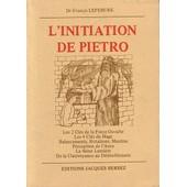 L'initiation De Pietro de Lefebure, Francis