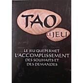 Tao Le Jeu - Le Jeu Qui Permet L'accomplissement Des Souhaits Et Des Demandes de Albin Michel