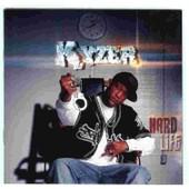 Hard Life - Kyzer