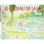 Le Cadeau De La Vie 1992 - Divers