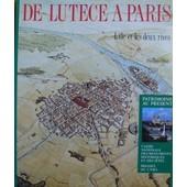De Lut�ce � Paris - L'�le Et Les Deux Rives de Golvin, Jean-Claude