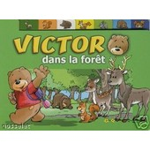 Victor Dans La For�t de galia, lami dozo