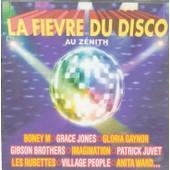 La Fievre Du Disco Au Zenith - 16 Titres - Collectif