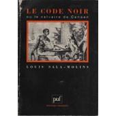 Le Code Noir Ou Le Calvaire De Canaan de Louis Sala-Molins