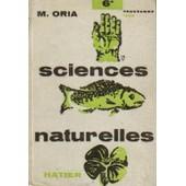 Sciences Naturelles 6e - Zoologie, Botanique de M., Oria