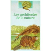 Les Architectes De La Nature de christine lazier