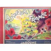 Bonjour La France! de Nohain (Jaboune), Jean