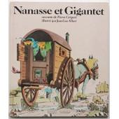 Nanasse Et Gigantel - Conte En Forme D'�chelle de Jean-Luc Allart