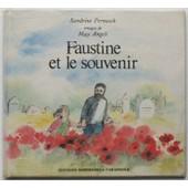 Faustine Et Le Souvenir de sandrine pernusch