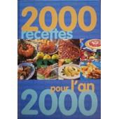 2000 Recettes Pour L'an 2000 de divers