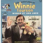 Winnie L'ourson Winnie Et Ses Amis (Livre Disque) Chansons : Winnie L'ourson, Essaie Toujours, Plus On Est De Fous - Roger, Carel