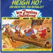Chantent La Tyrolienne Des Nains - Heigh Ho Pic Pic Pic - Les 7 Nains