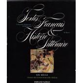 Textes Fran�ais Et Histoire Litt�raire Tome 3 - Xixe Si�cle - Livre De L'�l�ve de Henri Mitterand
