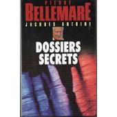 Dossiers Secrets de jacques antoine