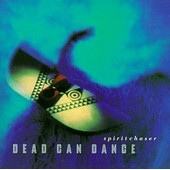 Spiritchaser (9eme Album) - Dead Can Dance