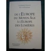 L'europe Du Moyen �ge Aux Lumi�res
