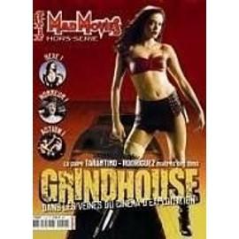 Mad Movies Hors-S�rie N� 11 : Grindhouse-Le Cin�ma D'exploitation