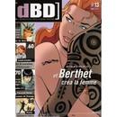 Collectif : Dbd L'actualit� De Toute La Bande Dessin�e N� 13 : Berthet/Val�rian/Bravo Et Regnaud/Enqu�te Manga/Micol/Ferrandez (Revue) - Livres et BD d'occasion - Achat et vente
