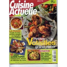 Cuisine Actuelle N� 76 : Petites Volailles Grand Plaisir