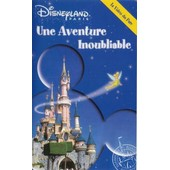 Disneyland Paris Une Aventure Inoubliable
