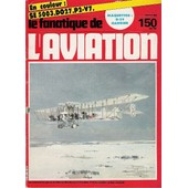 Le Fanatique De L'aviation N� 150 : Se 5003 Do 27 P-V7 Maquette B29