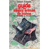 Guide Des Tr�sors Enfouis De France de didier audinot