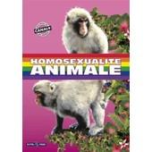 Homosexualit� Animale de Bertrand Loyer