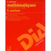 Math�matiques Pour L'�tudiant De 1re Ann�e - Volume 2, Analyse de Eric Lehman