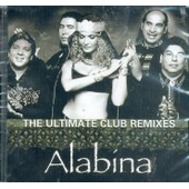 The Ultimate Club Remixes - Alabina